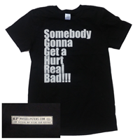 Somebody Gonna Get A Hurt Real Bad 2 T-Shirt (Men's) image