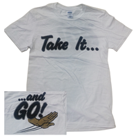 Take It... And Go T-Shirt (Men's) image